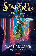 Cover-Bild zu Valente, Dominique: Starfell. Dalia Musgo y el día perdido (eBook)