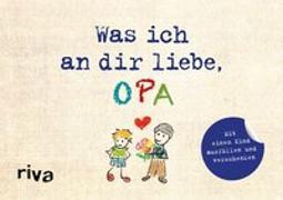 Cover-Bild zu Was ich an dir liebe, Opa - Version für Kinder
