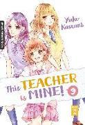 Cover-Bild zu Kasumi, Yuko: This Teacher is Mine! 09