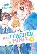 Cover-Bild zu Kasumi, Yuko: This Teacher is Mine! 11