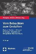 Cover-Bild zu Weibel, Peter (Hrsg.): Vom Betrachten zum Gestalten (eBook)