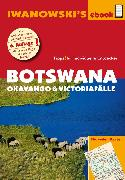 Botswana - Okavango und Victoriafälle - Reiseführer von Iwanowski (eBook) von Iwanowski, Michael
