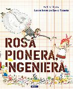 Cover-Bild zu Beaty, Andrea: Rosa Pionera, ingeniera / Rosie Revere, Engineer