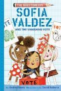 Cover-Bild zu Beaty, Andrea: Sofia Valdez and the Vanishing Vote (eBook)
