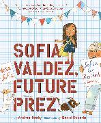 Cover-Bild zu Beaty, Andrea: Sofia Valdez, Future Prez