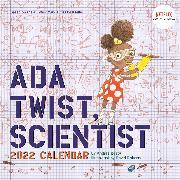Cover-Bild zu Beaty, Andrea: Ada Twist, Scientist 2022 Wall Calendar (The Questioneers)
