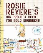 Cover-Bild zu Beaty, Andrea: Rosie Revere's Big Project Book for Bold Engineers