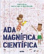 Cover-Bild zu Beaty, Andrea: Ada Magnífica, científica /Ada Twist, Scientist