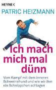 Cover-Bild zu Ich mach mich mal dünn von Heizmann, Patric
