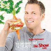 Cover-Bild zu Ich bin dann mal schlank - Die Show (Audio Download) von Heizmann, Patric