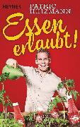 Cover-Bild zu Essen erlaubt! (eBook) von Heizmann, Patric