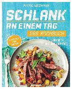 Cover-Bild zu Schlank an einem Tag - Das Kochbuch (eBook) von Heizmann, Patric