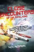 Cover-Bild zu Close Encounters of the Fatal Kind von Redfern, Nick (Nick Redfern)