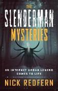 Cover-Bild zu The Slenderman Mysteries von Redfern, Nick (Nick Redfern)