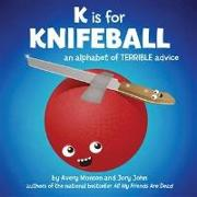 Cover-Bild zu John, Jory: K is for Knifeball (eBook)