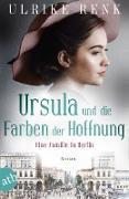 Cover-Bild zu Renk, Ulrike: Ursula und die Farben der Hoffnung (eBook)
