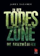 Cover-Bild zu Dashner, James: Die Auserwählten - In der Todeszone (eBook)