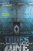 Cover-Bild zu Dashner, James: Die Auserwählten - In der Todeszone