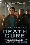Cover-Bild zu Dashner, James: The Death Cure (Maze Runner, Book Three) (eBook)