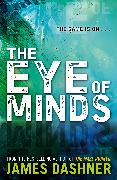 Cover-Bild zu Dashner, James: Mortality Doctrine: The Eye of Minds (eBook)