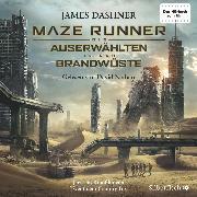 Cover-Bild zu Dashner, James: Maze Runner: Die Auserwählten - In der Brandwüste (Audio Download)