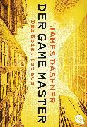 Cover-Bild zu Dashner, James: Der Game Master - Das Spiel ist aus (eBook)