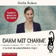 Darm mit Charme von Enders, Giulia