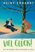 Cover-Bild zu Erhardt, Heinz: Viel Glück!
