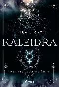 Cover-Bild zu Kaleidra - Wer die Seele berührt (Band 2) von Licht, Kira