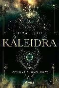 Cover-Bild zu Kaleidra - Wer das Dunkel ruft (Band 1) von Licht, Kira