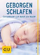 Cover-Bild zu Geborgen schlafen (eBook) von Imlau, Nora
