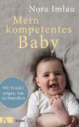 Cover-Bild zu Mein kompetentes Baby von Imlau, Nora