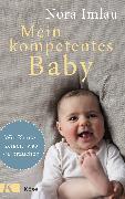 Cover-Bild zu Mein kompetentes Baby (eBook) von Imlau, Nora