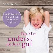 Cover-Bild zu Du bist anders, du bist gut (Audio Download) von Imlau, Nora