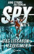 Cover-Bild zu Strobel, Arno: SPY (Band 5) - Das Lissabon-Experiment (eBook)