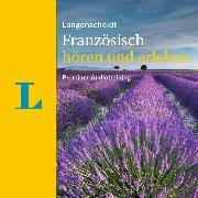 Cover-Bild zu Langenscheidt Französisch hören und erleben (Audio Download) von Borota, Natascha