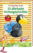 Cover-Bild zu Moost, Nele: Der kleine Rabe Socke: 25 allerbeste Vorlesegeschichten