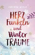 Herzfunkeln und Winterträume von Wieja, Corinna