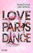Love Paris Dance von Jouhanneau, Anne Sophie
