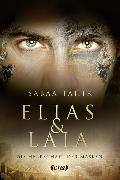 Elias & Laia - Die Herrschaft der Masken von Tahir, Sabaa