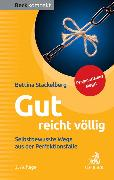 Cover-Bild zu Gut reicht völlig von Stackelberg, Bettina