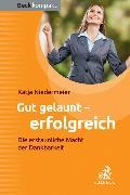 Cover-Bild zu Gut gelaunt - erfolgreich von Niedermeier, Katja