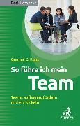 Cover-Bild zu So führe ich mein Team von Kunz, Gunnar C.