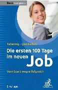 Cover-Bild zu Die ersten 100 Tage im neuen Job von Tabernig, Christina