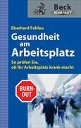 Cover-Bild zu Gesundheit am Arbeitsplatz von Fehlau, Eberhard G.