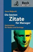 Cover-Bild zu Die besten Zitate für Manager von Walpuski, Steve