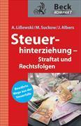Cover-Bild zu Steuerhinterziehung - Straftat und Rechtsfolgen von Lißewski, Arne
