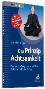Cover-Bild zu Das Prinzip Achtsamkeit von Bremer, Christian