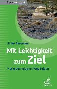 Cover-Bild zu Mit Leichtigkeit zum Ziel von Bergmann, Ulrike