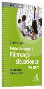 Cover-Bild zu Herausfordernde Führungssituationen meistern von Kunz, Gunnar C.